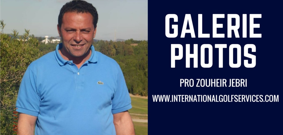 Galerie Golf Pro Zouheir JEBRI PGA Tunisie