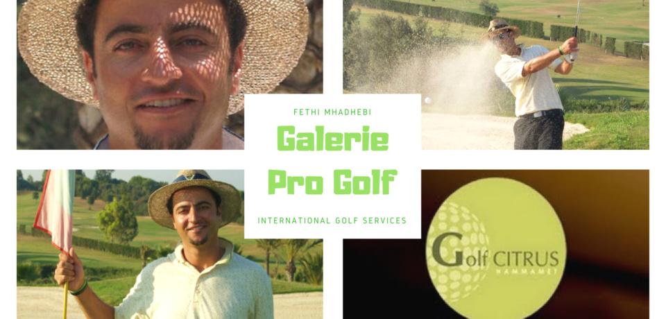 Galerie Golf Pro Fethi MHADHEBI à Hammamet en Tunisie