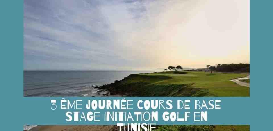 Cours de base de 3 jours golf en Tunisie