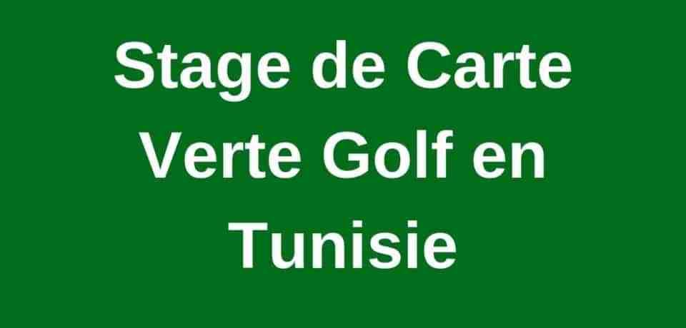 Stage de carte verte de Golf en Tunisie
